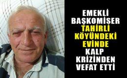 Emekli Başkomiser Cevdet Keskin Hayatını Kaybetti