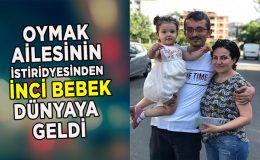 Filiz – Murat Oymak çifti ikinci çocuklarını kucaklarına aldı
