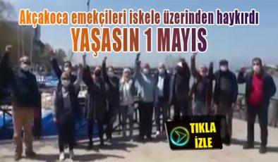 Emek örgütleri ve emekçi dostu parti temsilciliklerinden Akçakoca iskelesi üzerinde 1 Mayıs kutlaması
